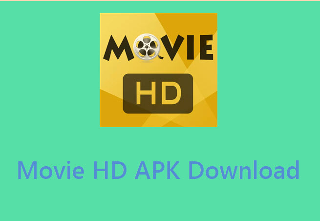 Movie HD APK Download Latest V 5 0 4 for Android [Today]